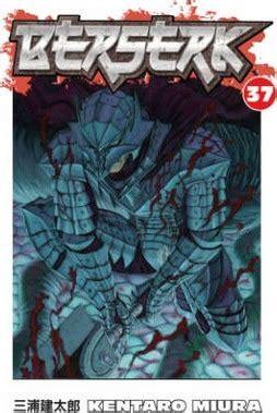 berserk vol 6 berserk volume 37 kentaro miura 9781616552053