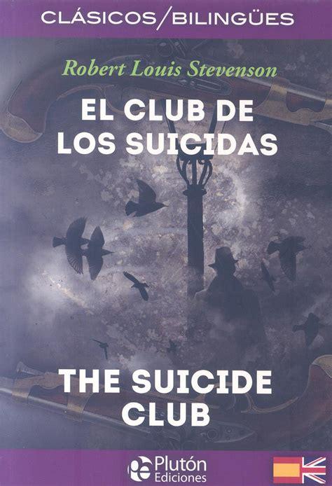 libro obras de robert louis club de los suicidas espaol ingles stevenson robert louis libro en papel 9788415089933