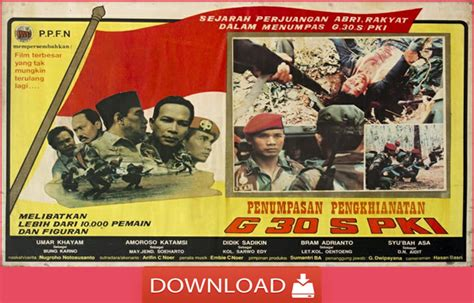 Download Film Kisah Nyata Indonesia | download film g30spki full movie kisah pengkhianatan