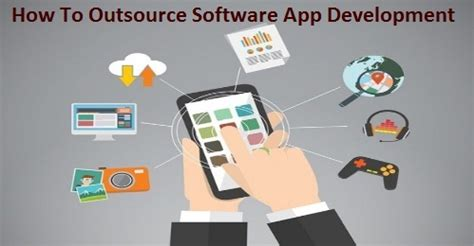 How To Outsource Applications How To Outsource Software App Development