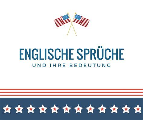Englischer Garten Zitate by Englische Spr 252 Che Die Besten Englischen Spr 252 Che F 252 R Euch