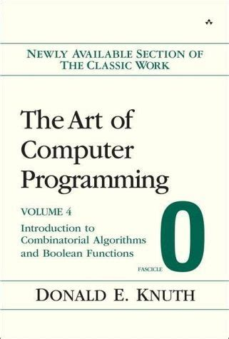 art of computer programming knuth the art of computer programming volume 4 fascicle 0 von