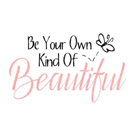 svg be your own of beautiful inspiration quote