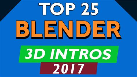 Top 25 Blender 3d Intro Templates 2017 Free Download Topfreeintro Com Blender Intro Templates 2017