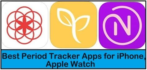 best apple apps for iphone best period tracker apps for iphone apple