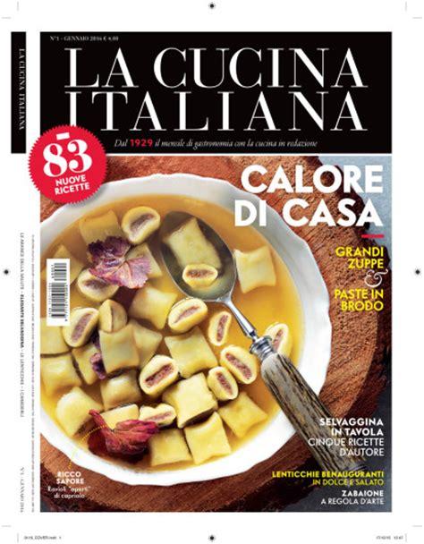 la cucina italiana it la cucina italiana il numero di gennaio in edicola le