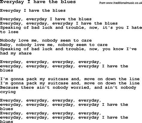 blues lyrics skiffle lyrics for everyday i the blues