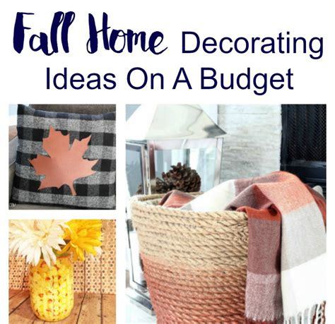 Home Decorating Ideas On A Budget by Fall Home Decorating Ideas On A Budget Inspired