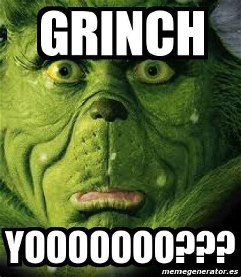 meme personalizado grinch yooooooo 3777610