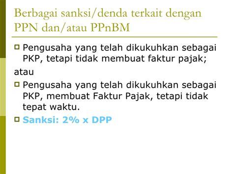 Denda Terlambat Membuat Faktur Pajak | tax planning atas ppn