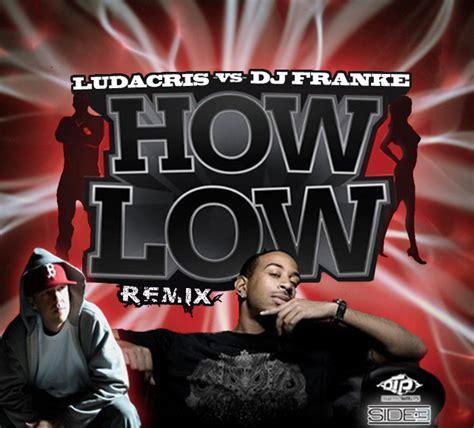 How Low Remix   art page thanks ali spagnola