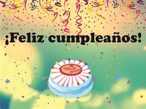 imagenes para cumpleaños hermosas feliz cumplea 241 os frases de cumplea 241 os bonitas happy