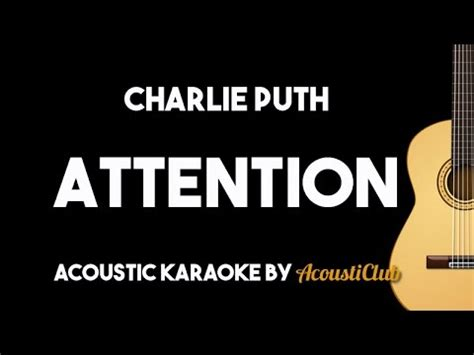 download mp3 attention charlie puth 320kbps charlie puth attention acoustic guitar karaoke backing