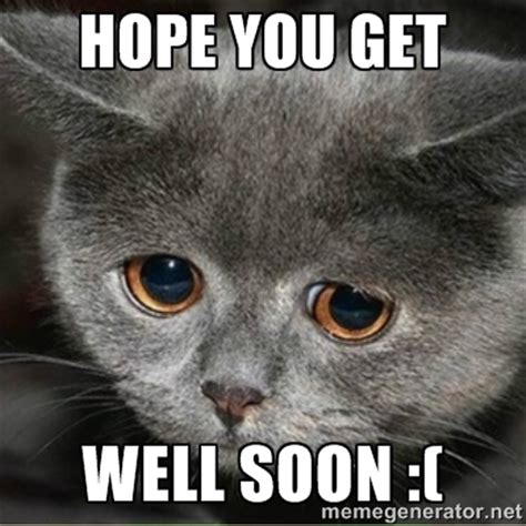 Get Well Soon Meme Funny - funny get well soon memes image memes at relatably com
