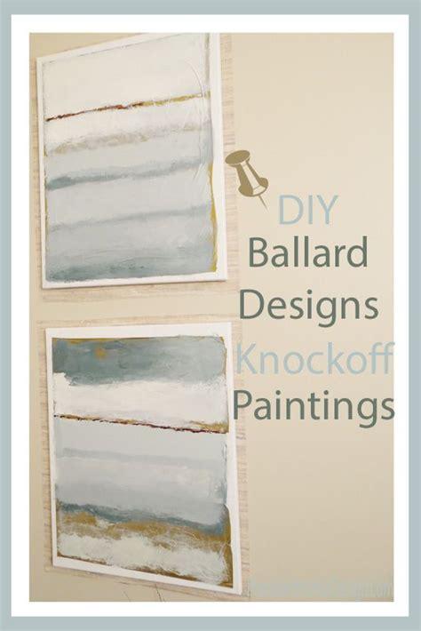 ballard designs inc ballard designs knockoff paintings abstract canvas design and tutorials
