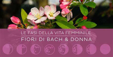 i fiori di bach i fiori di bach per la donna le vie dharma
