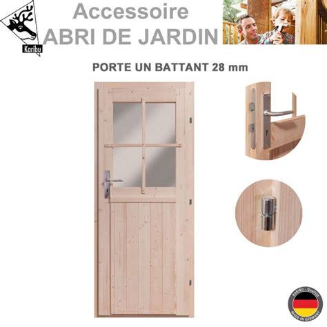 porte abris de jardin porte 28 mm pour abri de jardin bois 488 00