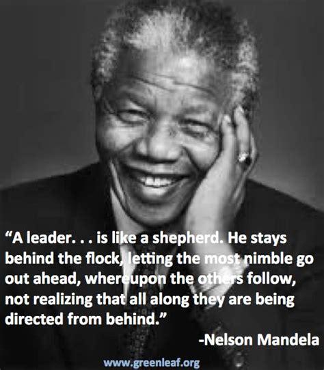 i need the biography of nelson mandela servant leadership nelson mandela leadership quotes