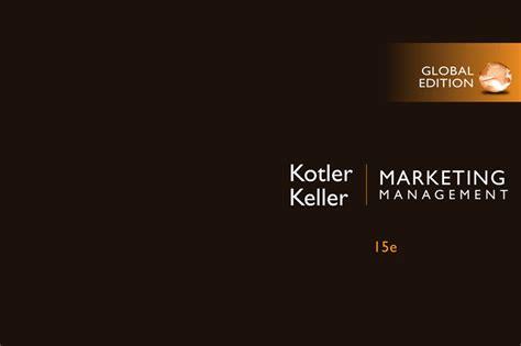 Marketing Management Philip Kotler 15 E philip kotler and kevin keller edition 15