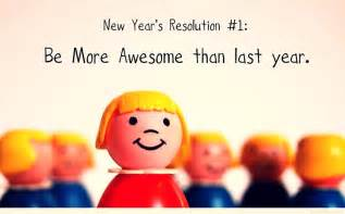 unique new year s resolutions the only new year s resolution to make in 2017