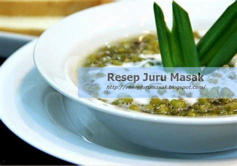 cara membuat bubur kacang hijau ala chef 17 best images about resep juru masak on pinterest
