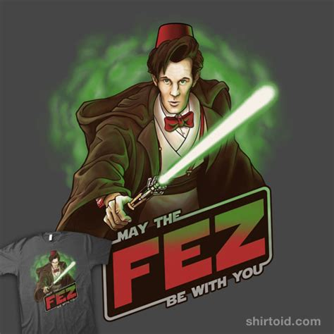 may the fez be with you shirtoid