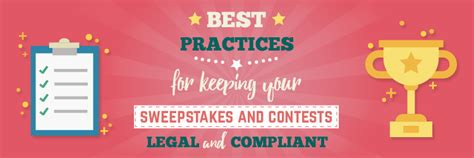 Sweepstakes Legal - best practices for keeping your sweepstakes and contests legal and compliant