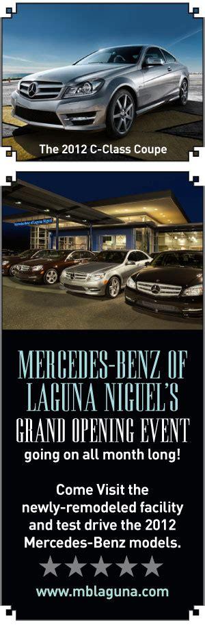 orange county mercedes mercedes benz of laguna niguel mercedes of laguna niguel the local dish magazine