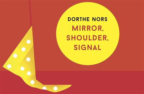 libro mirror shoulder signal shortlisted dorthe nors reads from mirror shoulder signal pushkin press