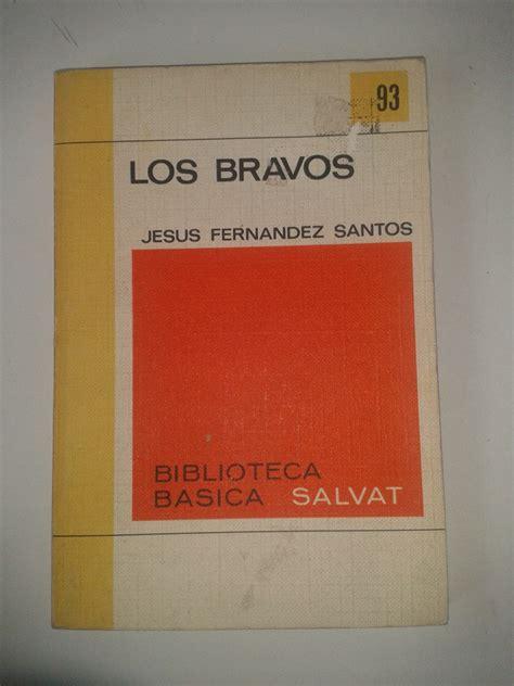 libro los bravos jesus fernandez santos op4 100 00 en mercado libre