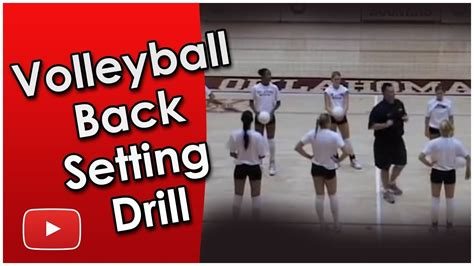back setting drills volleyball play better volleyball back setting drill coach