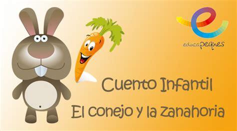 cuentos para leer cortos cuentos para leer cortos el conejo y la zanahoria