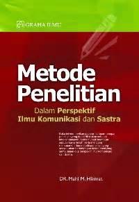 Komunikasi Antarbudaya Satu Perspektif Multidimensi metode penelitian dalam perspektif ilmu komunikasi dan sastra mahi m hikmat