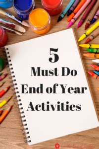 5 Must Do Activities At The End Of The Year Elementary