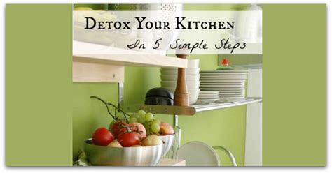 S Clean Kitchen Detox by Detox Your Kitchen In 5 Simple Steps Healy Eats Real