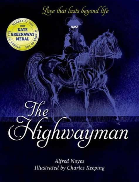 The Highwayman by Alfred Noyes, Charles Keeping