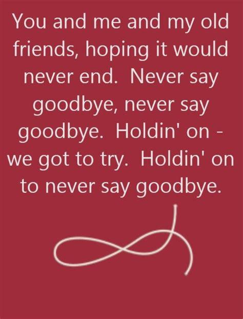 bon jovi never say goodbye lyrics bon jovi never say goodbye song lyrics song quotes