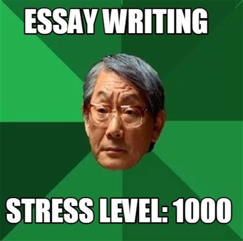 Meme Creator With Own Image - meme creator essay writing stress level 1000 meme