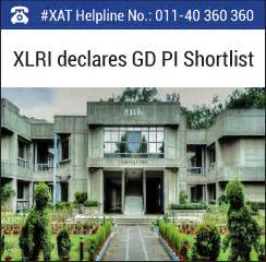 Xlri Mba Admission Procedure by Xlri Jamshedpur Declares Shortlist For Gd Pi Rounds