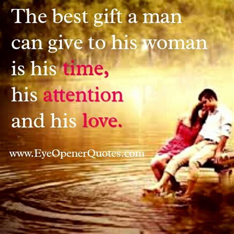 the best gift a man can give to his woman eye opener quotes