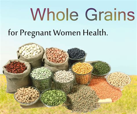 whole grains for pregnancy healthy food for best diet while