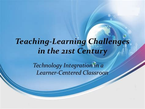 challenges in teaching teaching and learning challenges in the 21st century