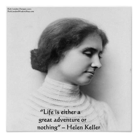 helen keller biography and quotes helen keller quot life is adventure quot quote poster zazzle