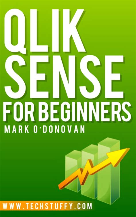 qlikview tutorial for beginners pdf qlik sense for beginners now available on kindle
