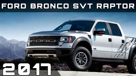 ford bronco 2017 raptor 2017 ford bronco svt raptor review