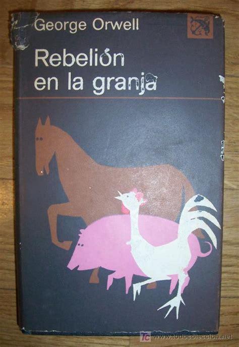 rebelion en la granja 8499890954 rebeli 243 n en la granja george orwell dest comprar en todocoleccion 18129774