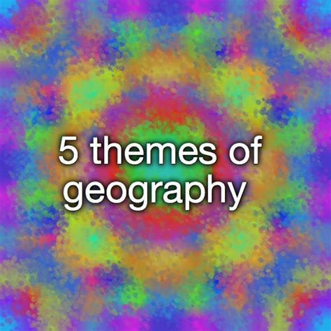 5 themes of geography games 17 best images about ed 5 themes 1st 6 wks on pinterest