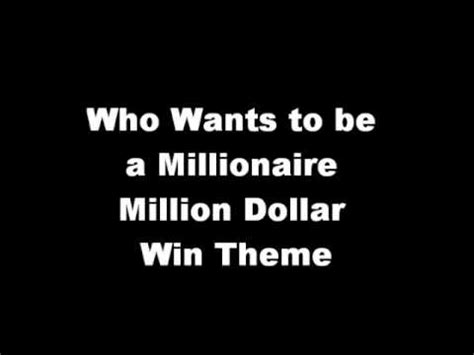 theme music who wants to be a millionaire who wants to be a millionaire million dollar win music