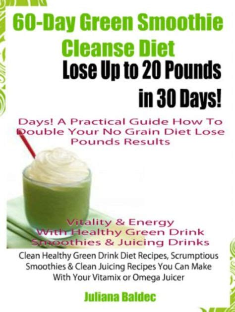 20 Day Detox Weight Loss by Green Smoothie Detox Weight Loss Results