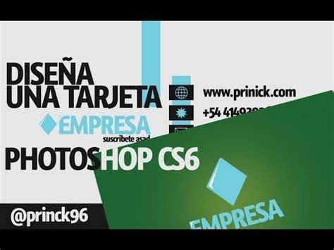 tutorial photoshop cs6 español youtube tutorial de photoshop tarjeta de presentaci 243 n con